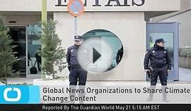 Global News Organizations to Share Climate Change Content