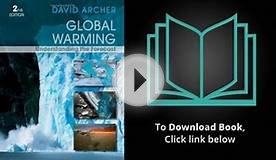 Global Warming: Understanding the Forecast by David Archer